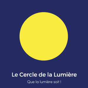 Le Cercle de la Lumière